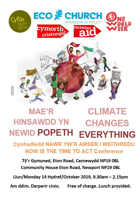 Mae yr Hinsawdd yn Newid Popeth / Climate Changes Everything